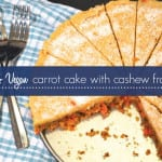 Raw and Vegan Carrot Cake with Cashew Icing