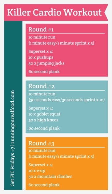 Get FIT Fridays-7-Killer Cardio Workout | Running on Real Food