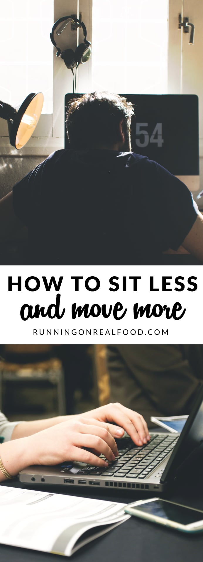 How to Sit Less and Move More
