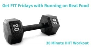 Get FIT Fridays #8: 30 Minute HIIT Workout