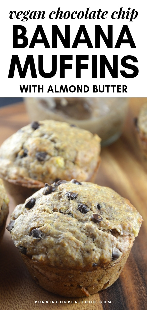 Vegan Chocolate Chip Banana Muffins with Almond Butter