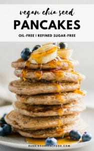 Easy Vegan Chia Seed Pancakes