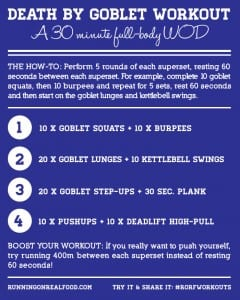 Death by Goblet Workout – A 30 minute Full-Body WOD