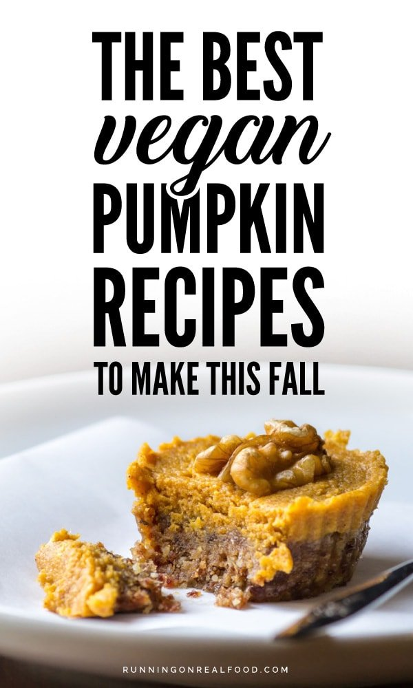 All the best vegan pumpkin recipes to make this Fall, from pumpkin muffins to brownies, oats, waffles, pancakes, cookies, energy bars, smoothies, curries and more.