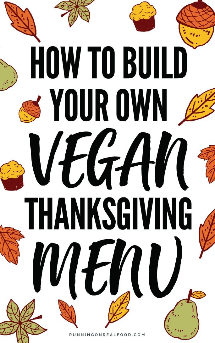Build your own vegan Thanksgiving menu. Recipes for vegan sides, vegan mains, dessert, gravy, cranberry sauce and rolls. Choose from each category to build your plant-based holiday feast. Works for Christmas too!