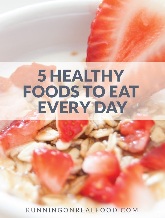 5 Healthy Foods to Eat Every Day - Simple Advice for Everyday Health