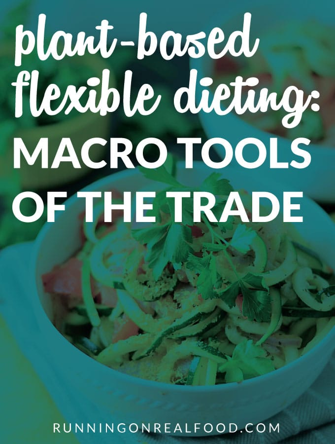 Plant-Based Flexible Dieting: Macro Tools of the Trade - Stock up with everything you need to eat to perform!