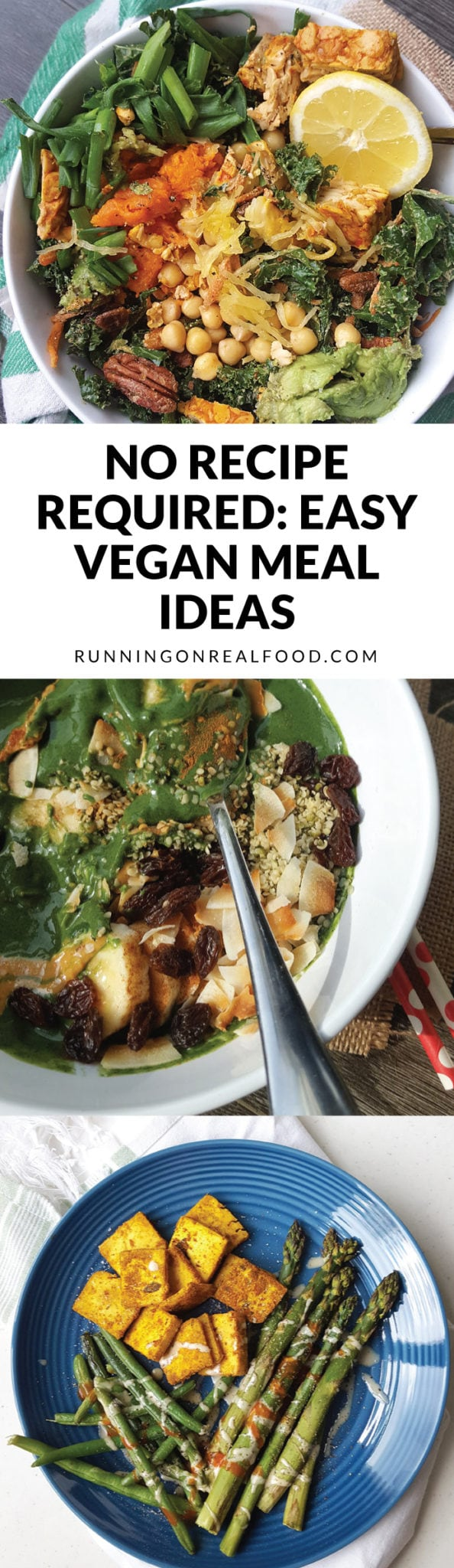 You don't need recipes to create beautiful, vibrant, healthy and delicious vegan meals. Check out these simple meal ideas and get started with plant-based cooking! It's easier than you think.