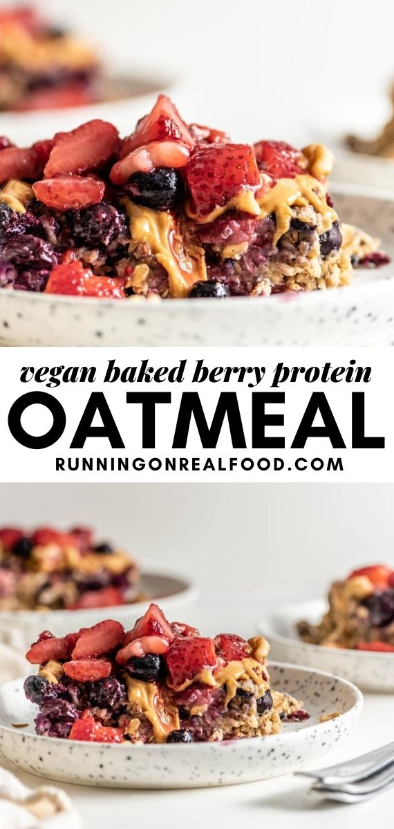 Pinterest graphic with an image and text for baked berry protein oatmeal.