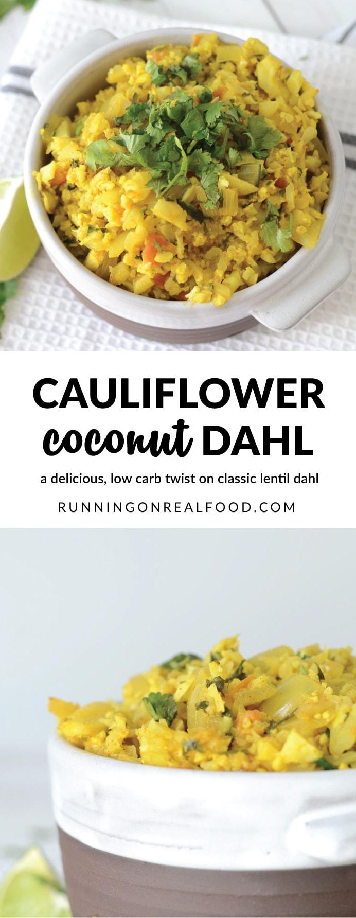 Cauliflower Coconut Dahl