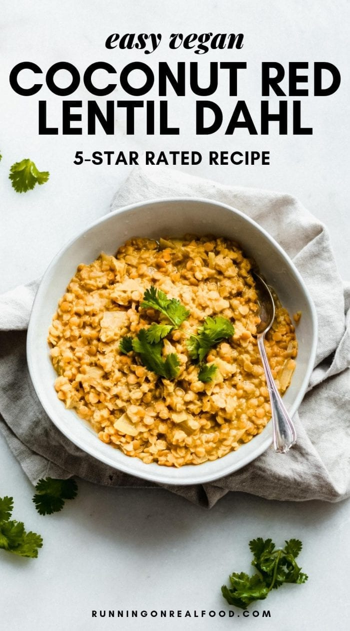 Coconut red lentil dalh recipe from Running on Real food.