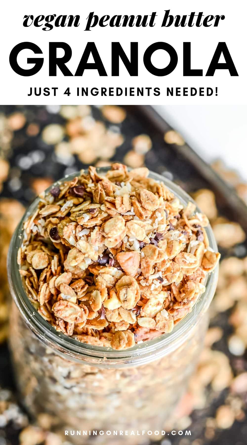 Pinterest image for vegan peanut butter granola.