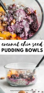 Running on Real Food Coconut Chia Pudding Breakfast Bowls