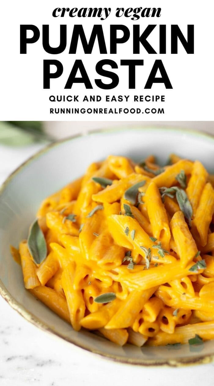 Pinterest graphic with an image and text for creamy vegan pumpkin pasta.