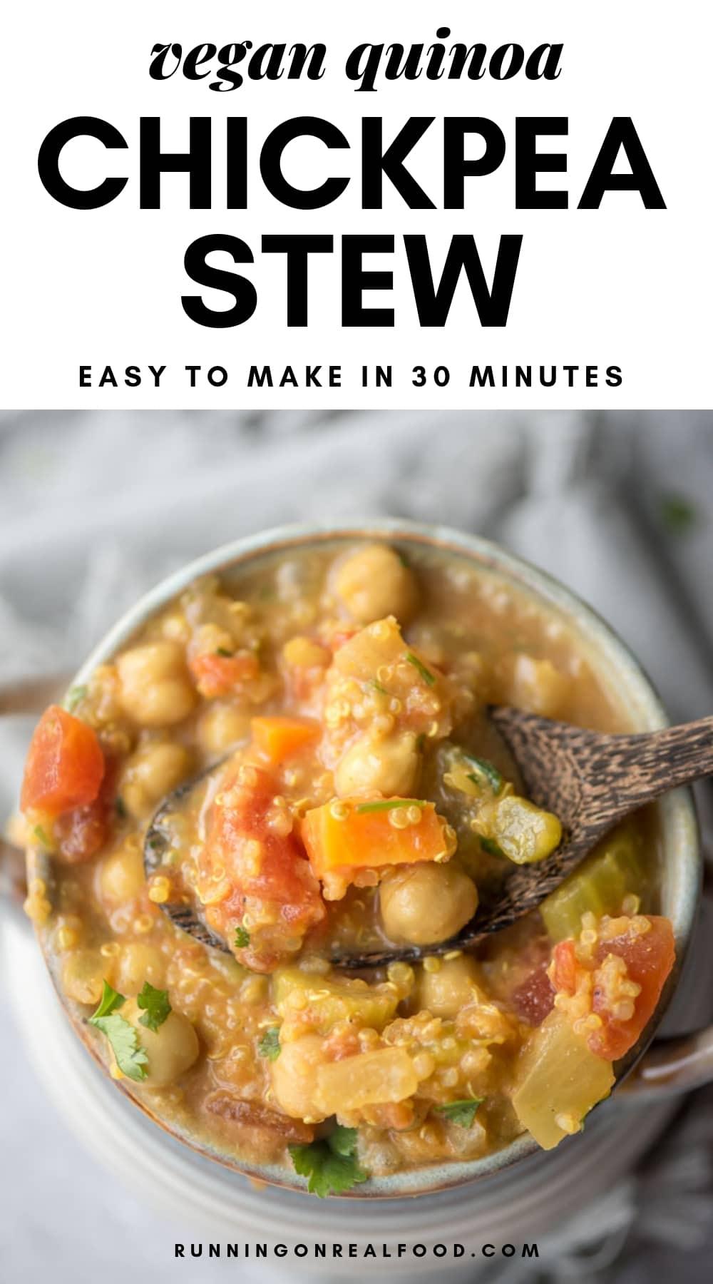 Vegan chickpea quinoa stew Pinterest image.