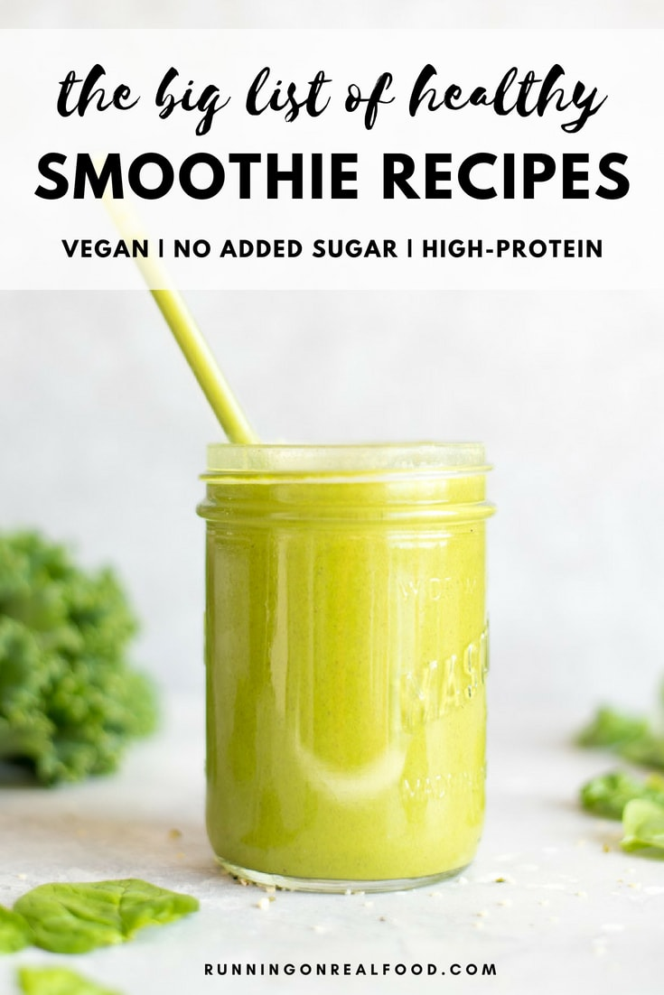 All the recipes and inspiration you need for creating healthy breakfast smoothies and smoothie bowls to fuel your day. All smoothie recipes are vegan and have no added sugar.#vegan #food #recipes #smoothies #smoothierecipe #runningonrealfood #breakfast #smoothiebowl #healthyfood #healthyrecipe #vegetarian #glutenfree #veganrecipes