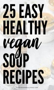 Easy Healthy Vegan Soup Recipes