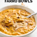 Quick Breakfast Pumpkin Farro Bowls
