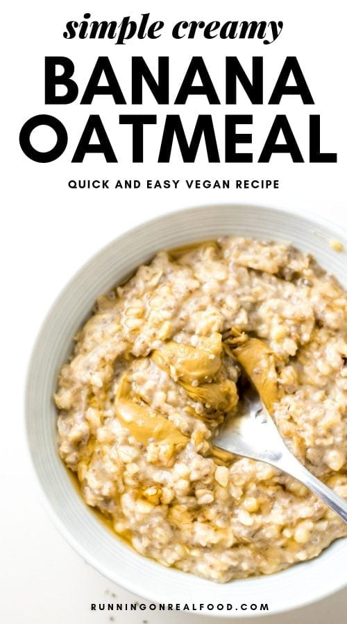 Quick and Easy Creamy Banana Oatmeal
