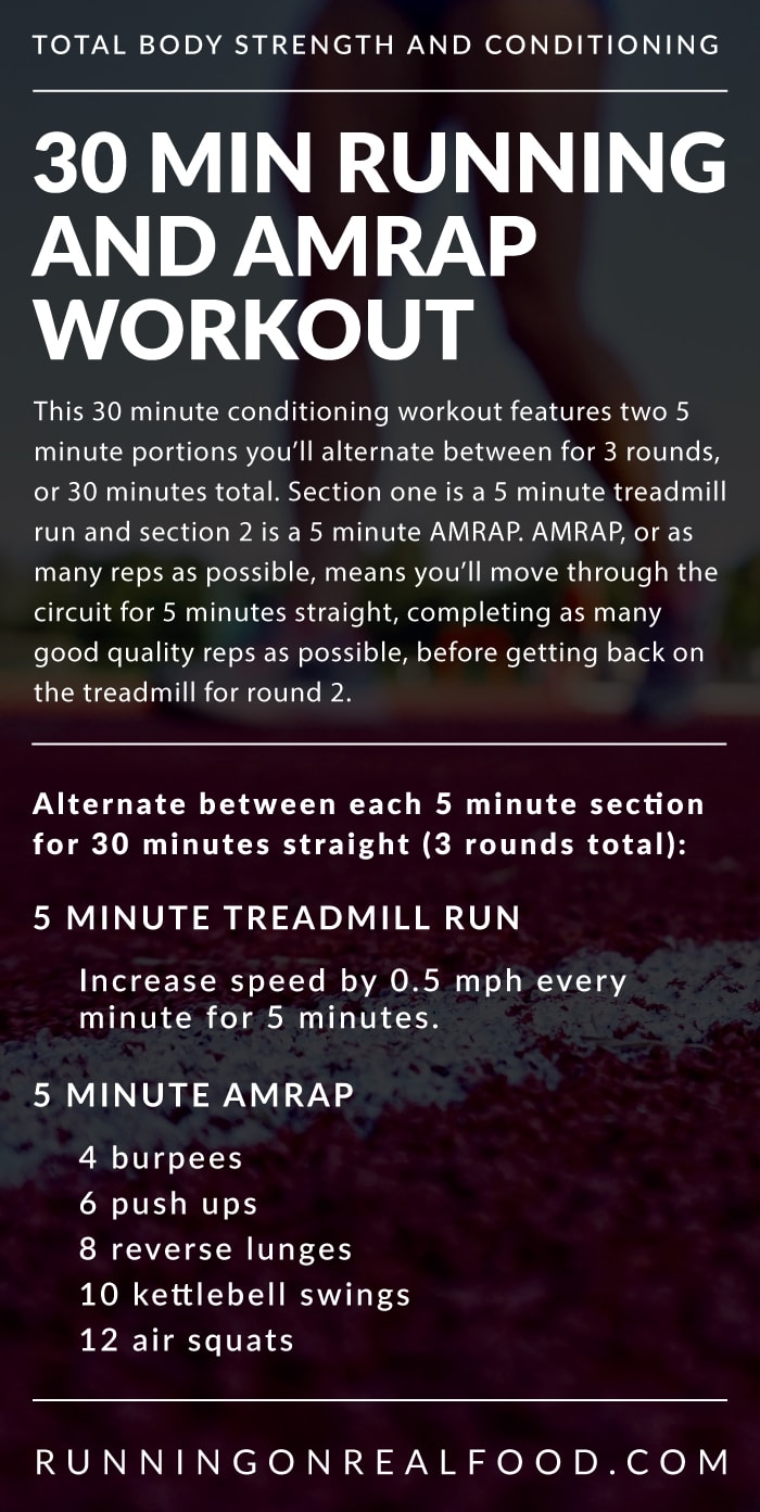 Instructions for a 30 minute running and amrap workout for strength and conditioning.