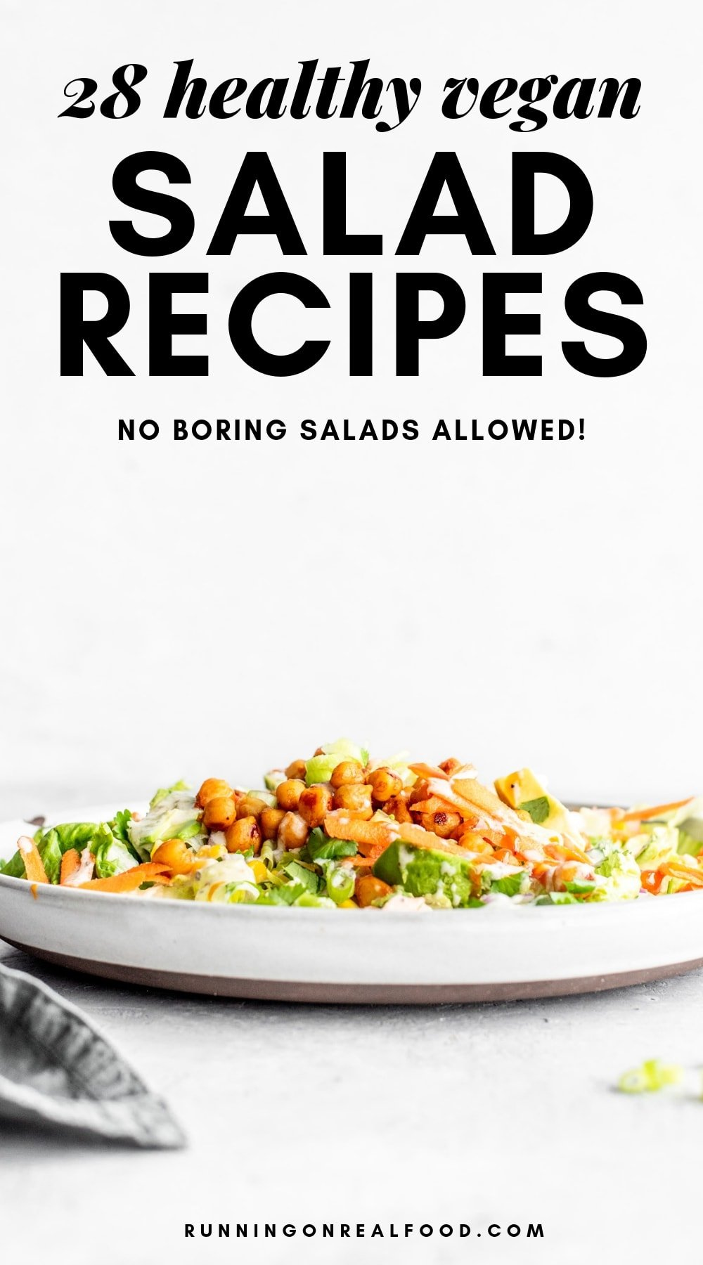 Healthy Vegan Salad Recipes from Running on Real Food
