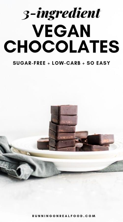 3-ingredient easy vegan freezer chocolates from Running on Real Food.