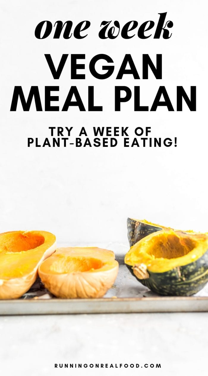 Try this One Week Vegan Meal Plan for a Week of Plant-Based Eating.