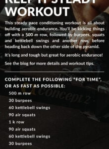 Workout instructions for a steady pace conditioning workout.