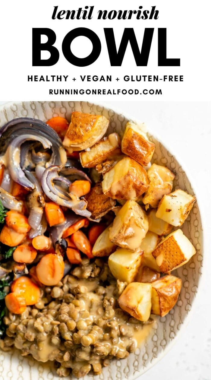 Pinterest graphic with an image and text for a lentil nourish bowl.