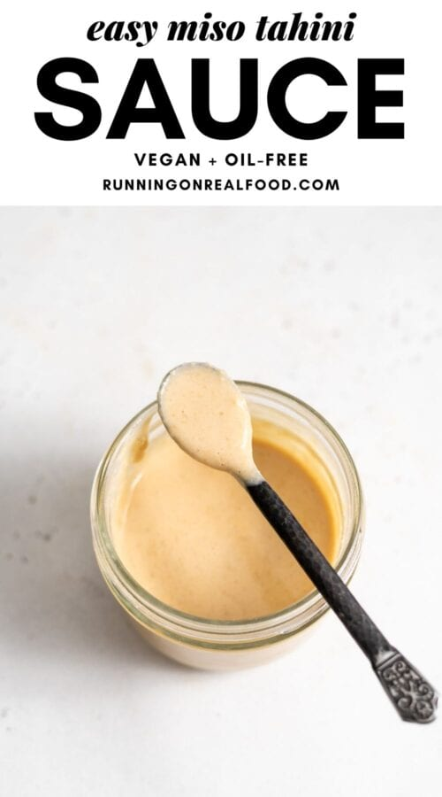 Pinterest graphic with an image and text for miso tahini sauce.