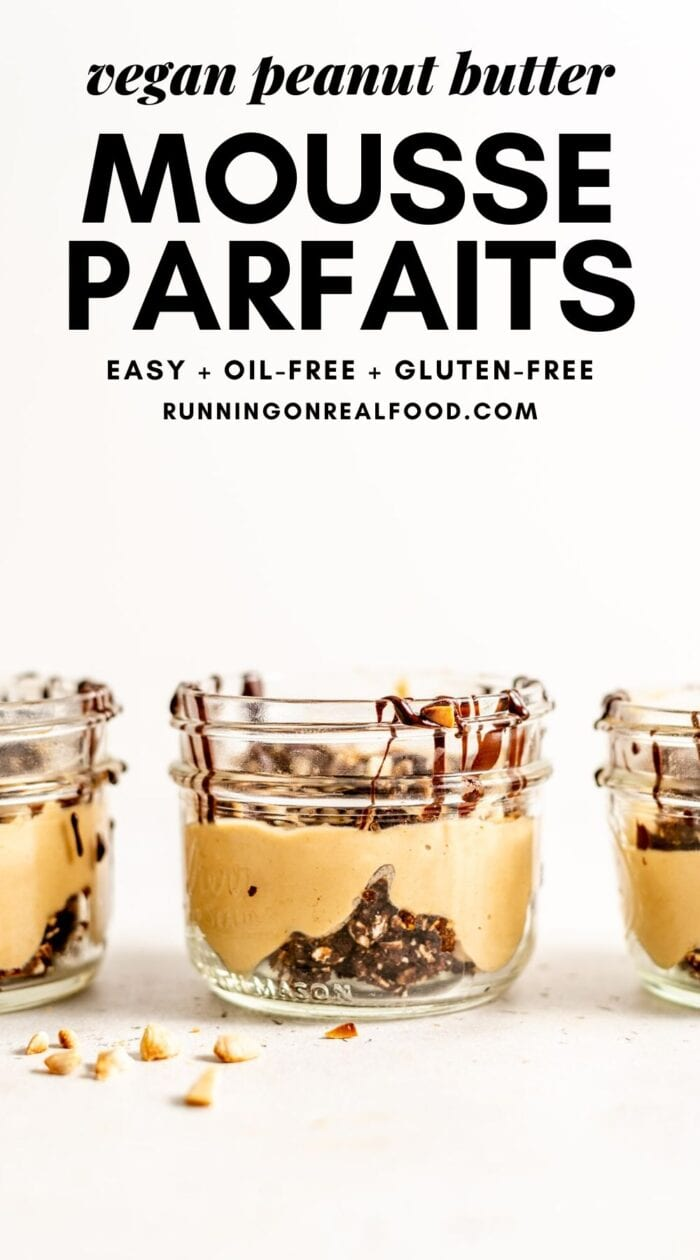 Pinterest graphic with an image and text for vegan peanut butter mousse parfaits.