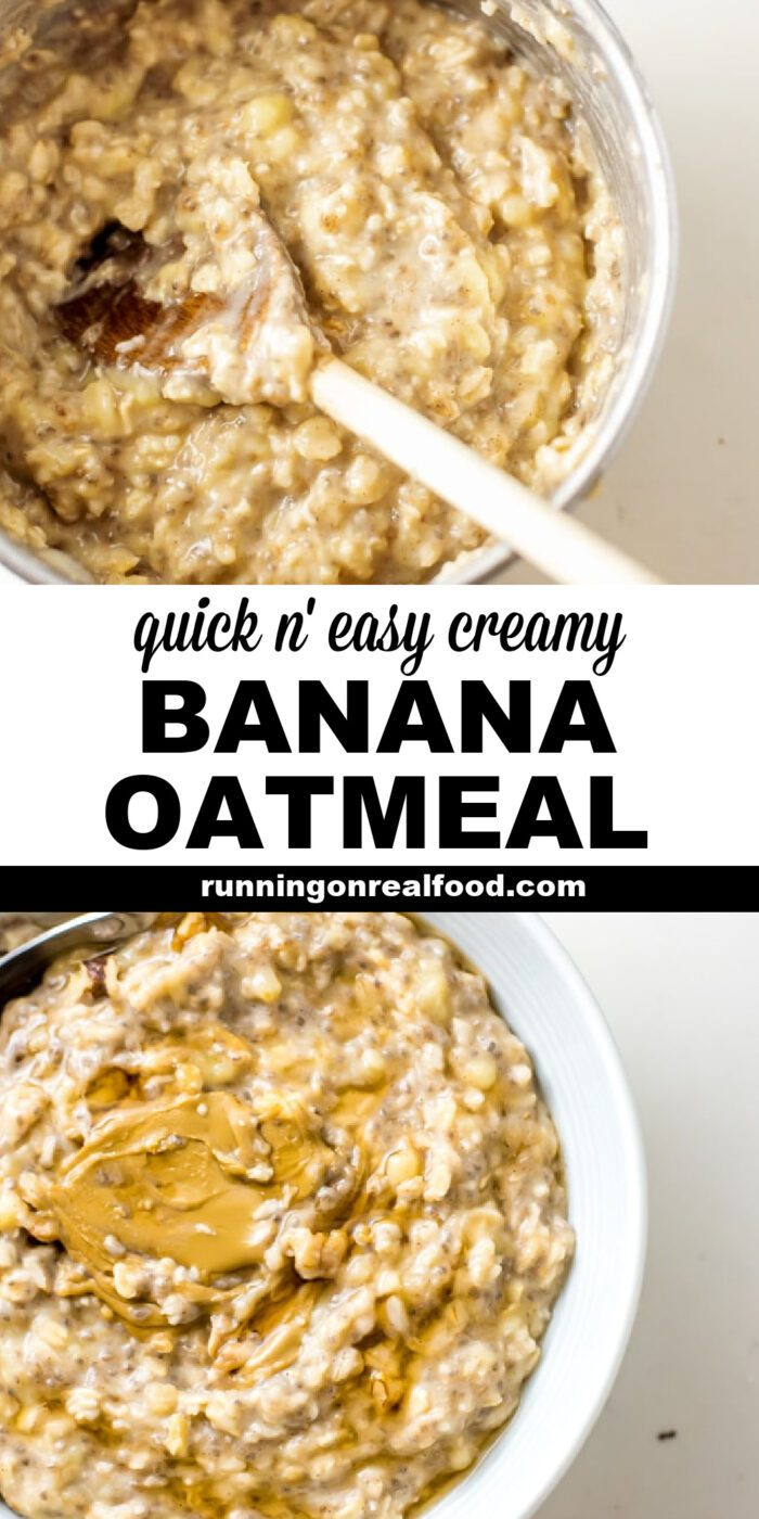 Pinterest graphic with an image and text for creamy banana oatmeal.