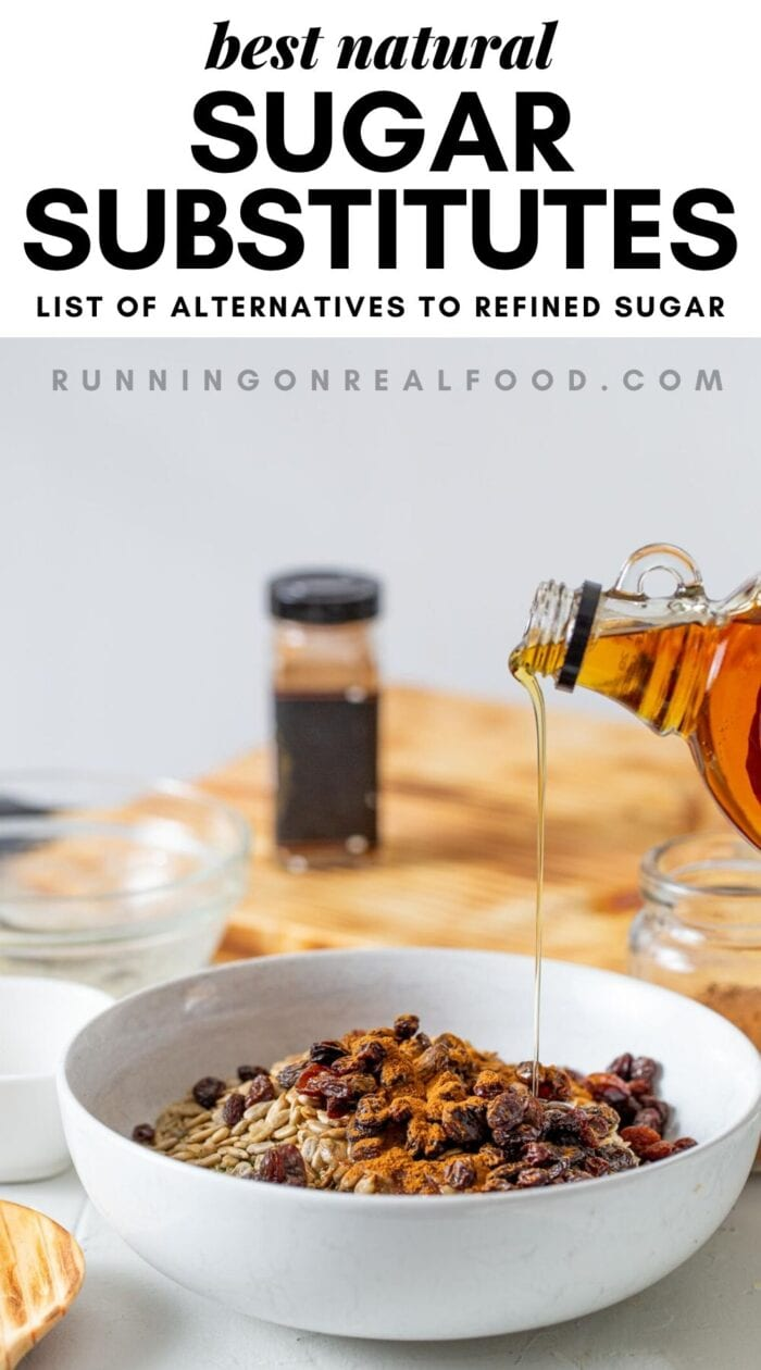 Pinterest graphic with an image and text for a guide to natural sugar substitutes.