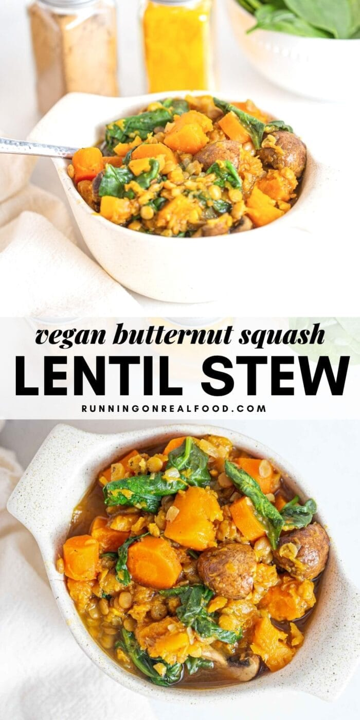 Pinterest graphic with an image and text for butternut squash lentil spinach stew.