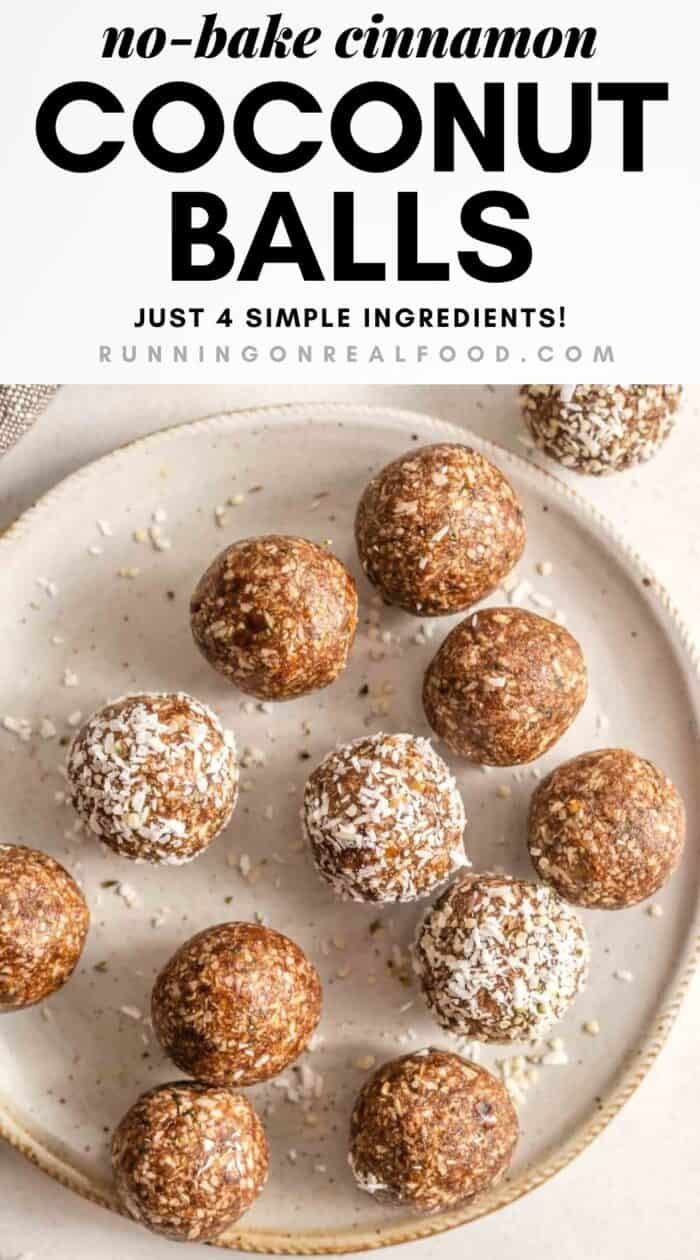Pinterest graphic with an image and text for cinnamon coconut balls.
