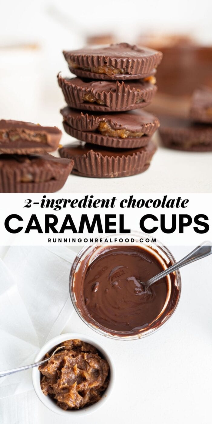 Pinterest graphic with an image and text for chocolate caramel cups.