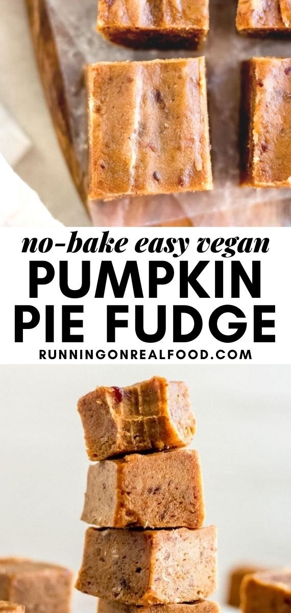 Pinterest graphic with an image and text for pumpkin pie fudge.