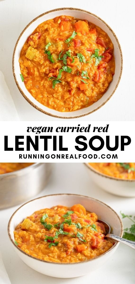 Pinterest graphic with an image and text for a curried red lentil soup recipe.
