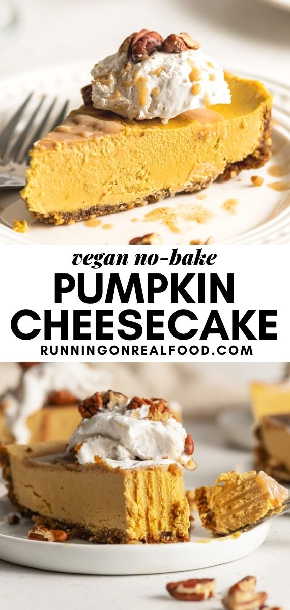 Pinterest graphic with an image and text for no-bake vegan pumpkin cheesecake.