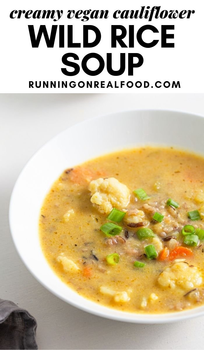 Pinterest graphic with an image and text for cauliflower wild rice soup.