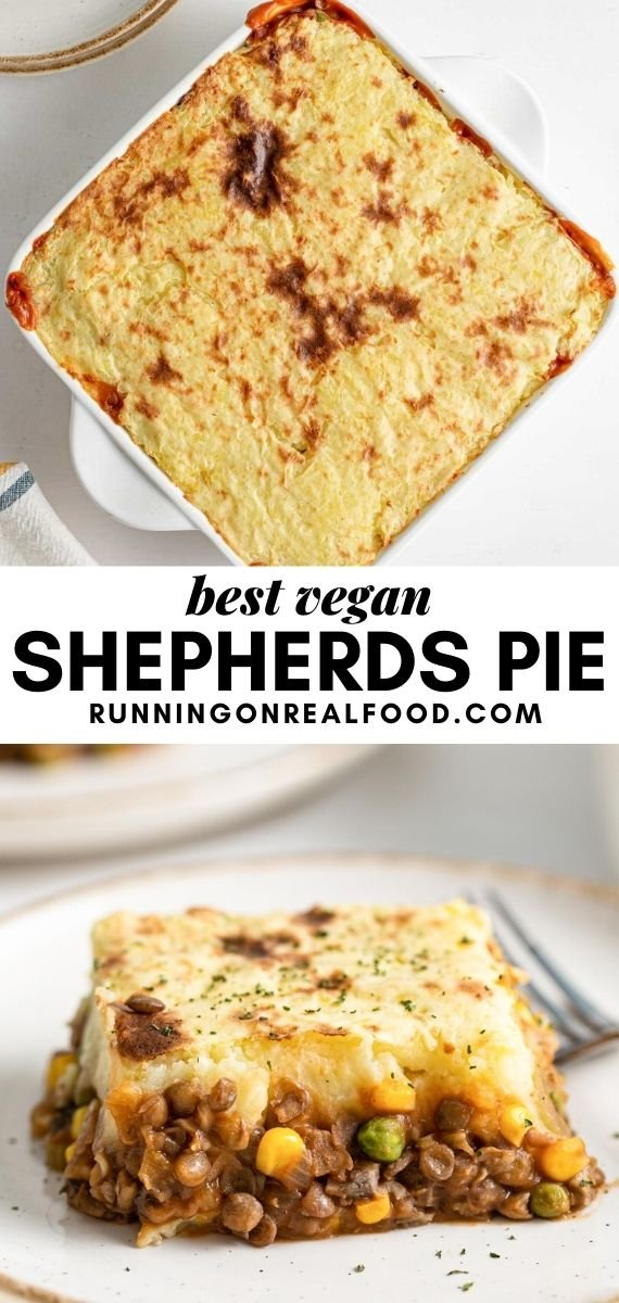 Pinterest graphic with an image and text for vegan lentil shepherds pie.