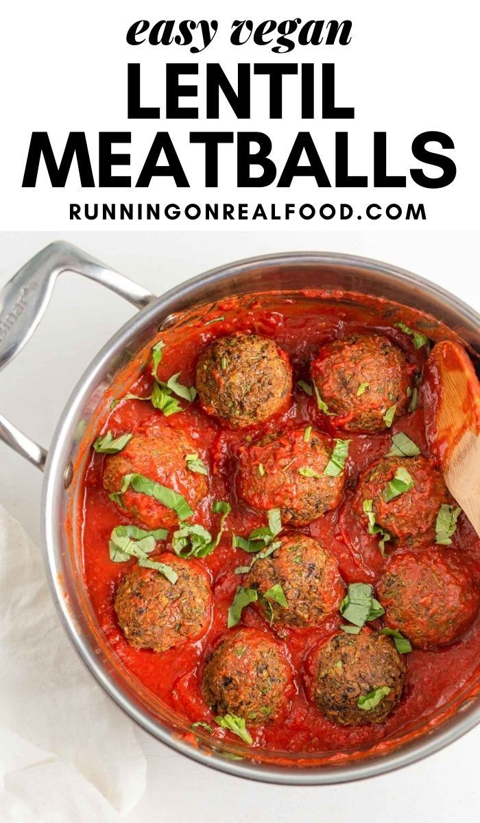 Pinterest graphic with an image and text for easy vegan lentil meatballs.
