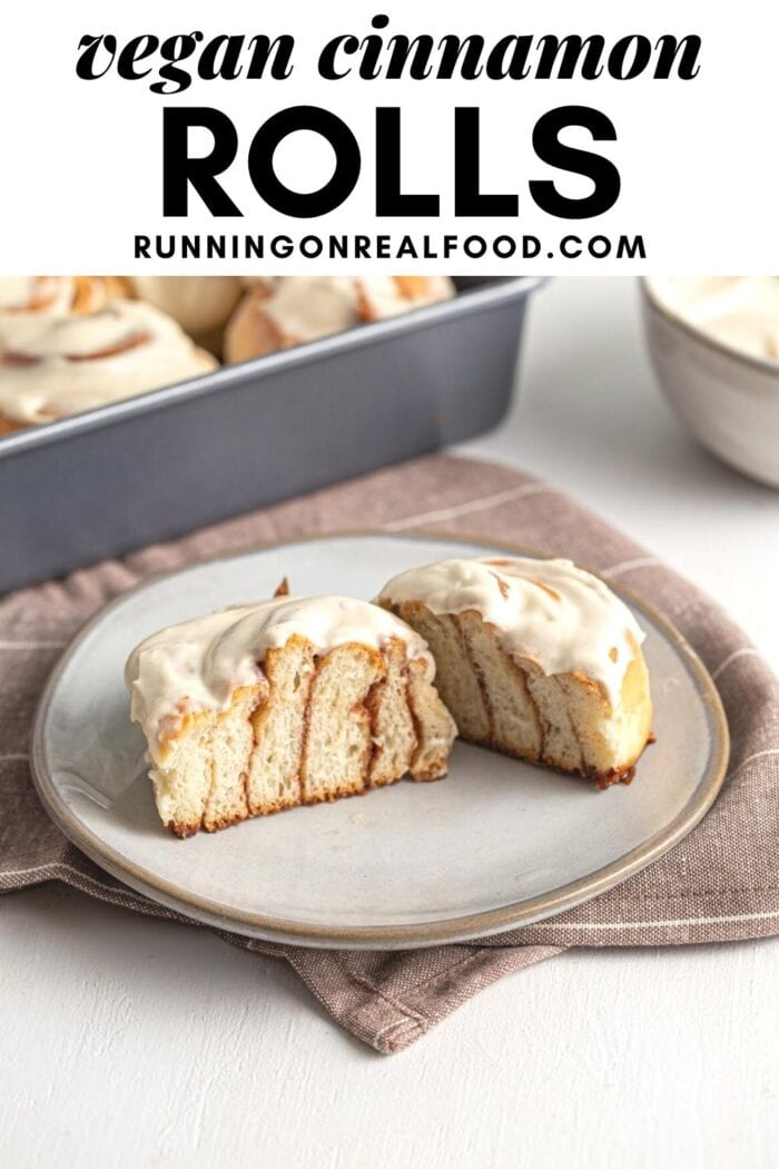 Pinterest graphic with an image and text for vegan cinnamon rolls.