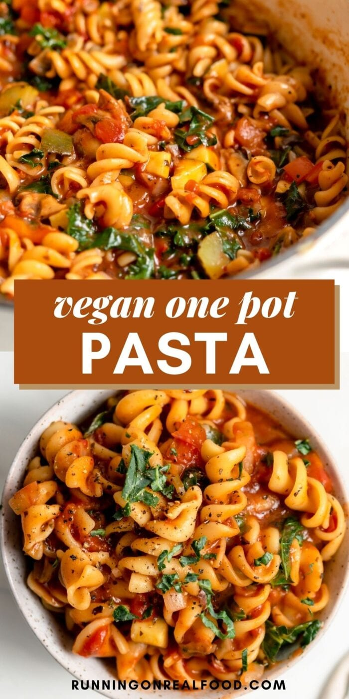 Pinterest graphic with an image and text for vegan one pot pasta.