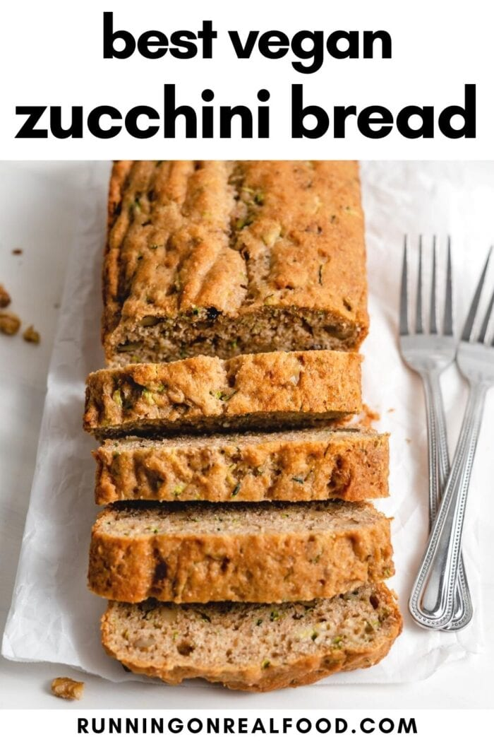 Pinterest graphic with an image and text for vegan zucchini bread.