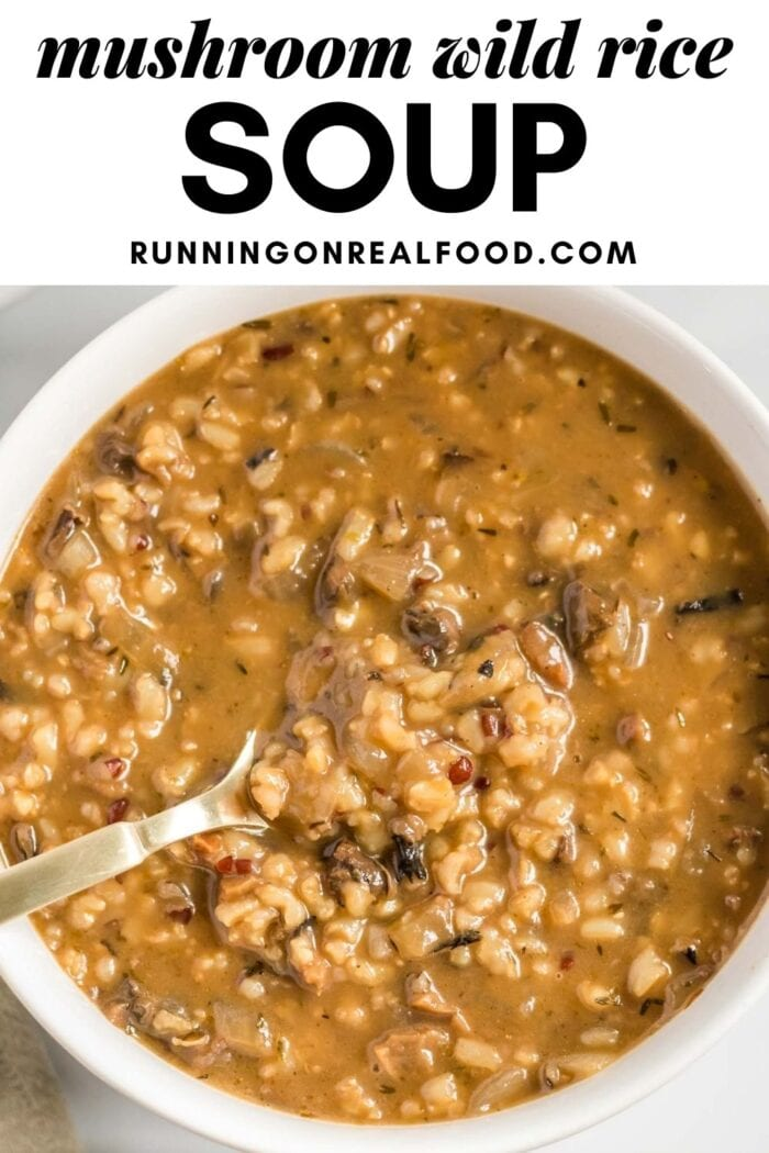 Pinterest graphic with an image and text for wild rice mushroom soup.