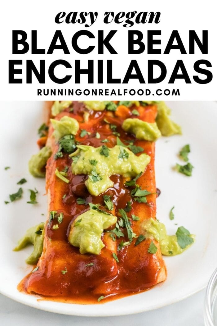 Pinterest graphic with an image and text for vegan black bean enchiladas.