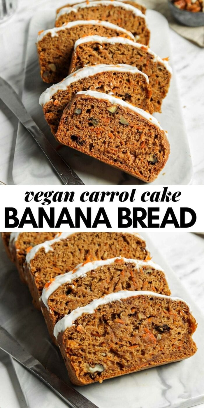 Pinterest graphic with an image and text for carrot cake banana bread.