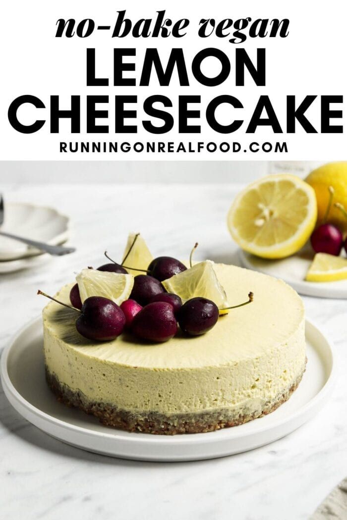 Pinterest graphic with an image and text for vegan lemon cheesecake.