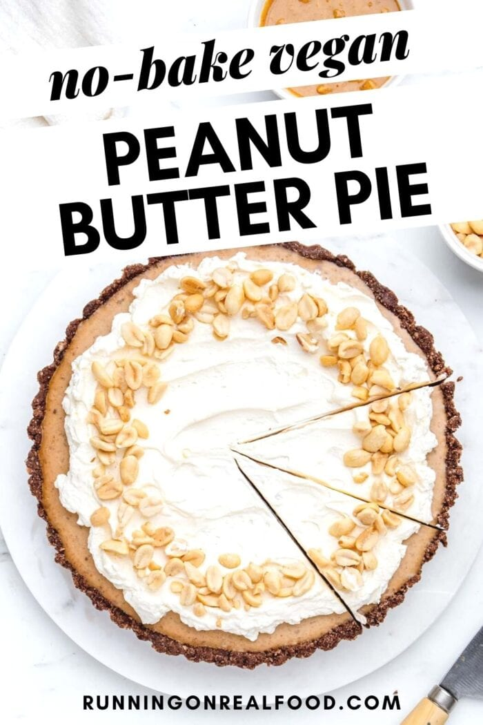 Pinterest graphic with an image and text for peanut butter pie.